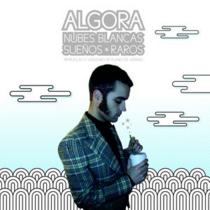 ALGORA – Nubes Blancas. Sueños Raros
