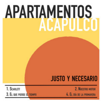 APARTAMENTOS ACAPULCO – Justo Y Necesario