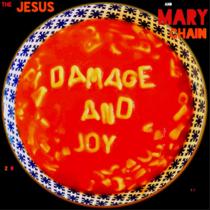 JESUS & MARY CHAIN – Damage And Joy
