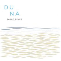 PABLO REYES – Duna