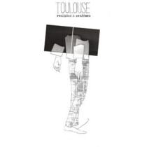 TOULOUSE – Realidad & Metáfora